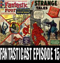 The Fantasticast Episode 15