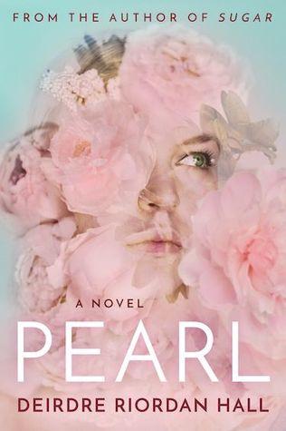 Pearl by Deidre Riordan Hall