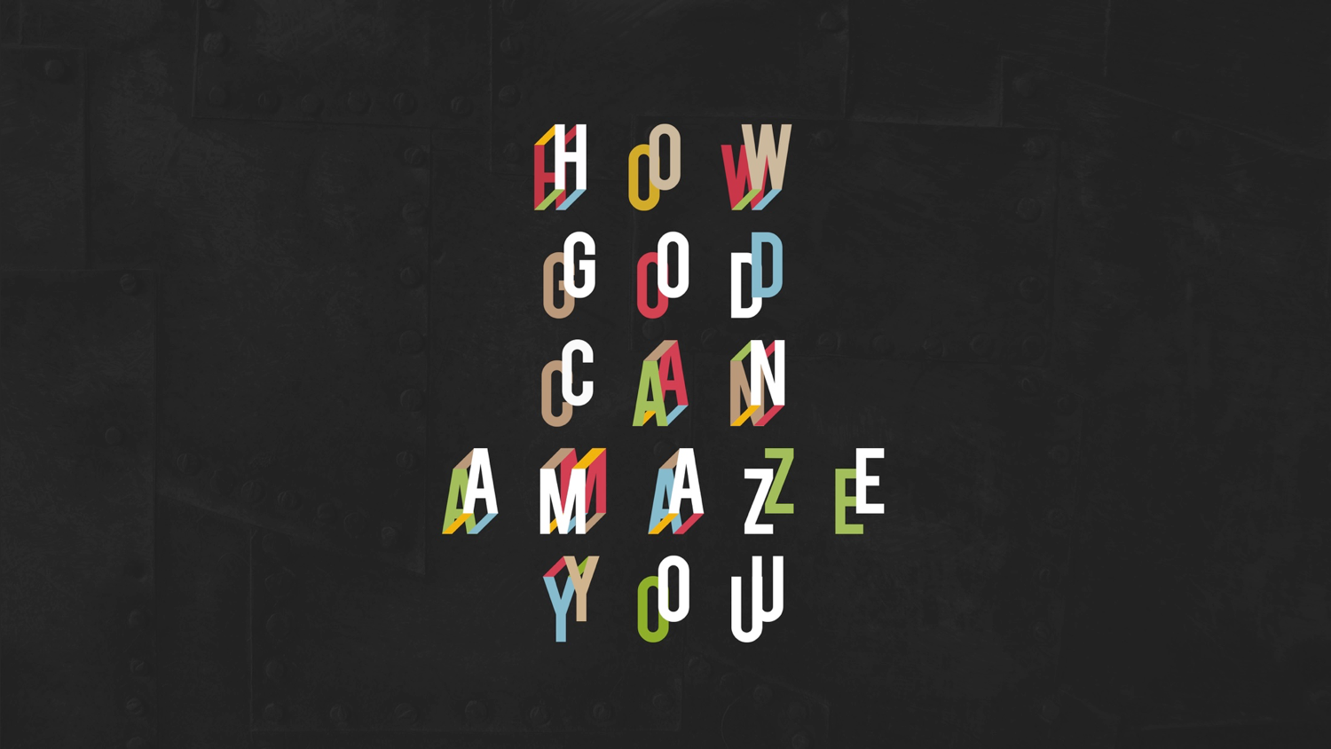 How God Can Amaze You