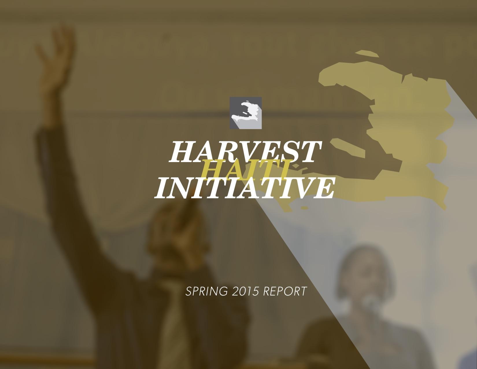 Harvest Haiti Spring Report 2015.jpg