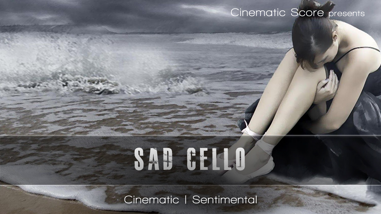 Sad Cello