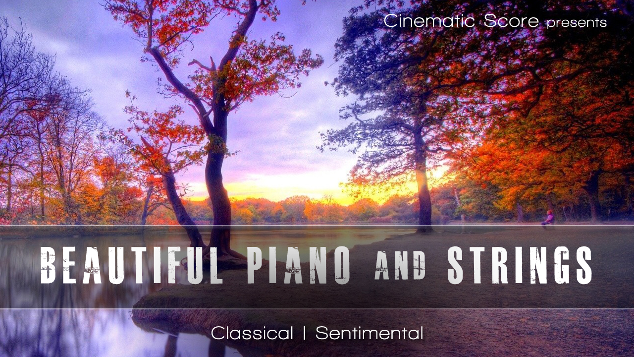 Beautiful Piano and Strings