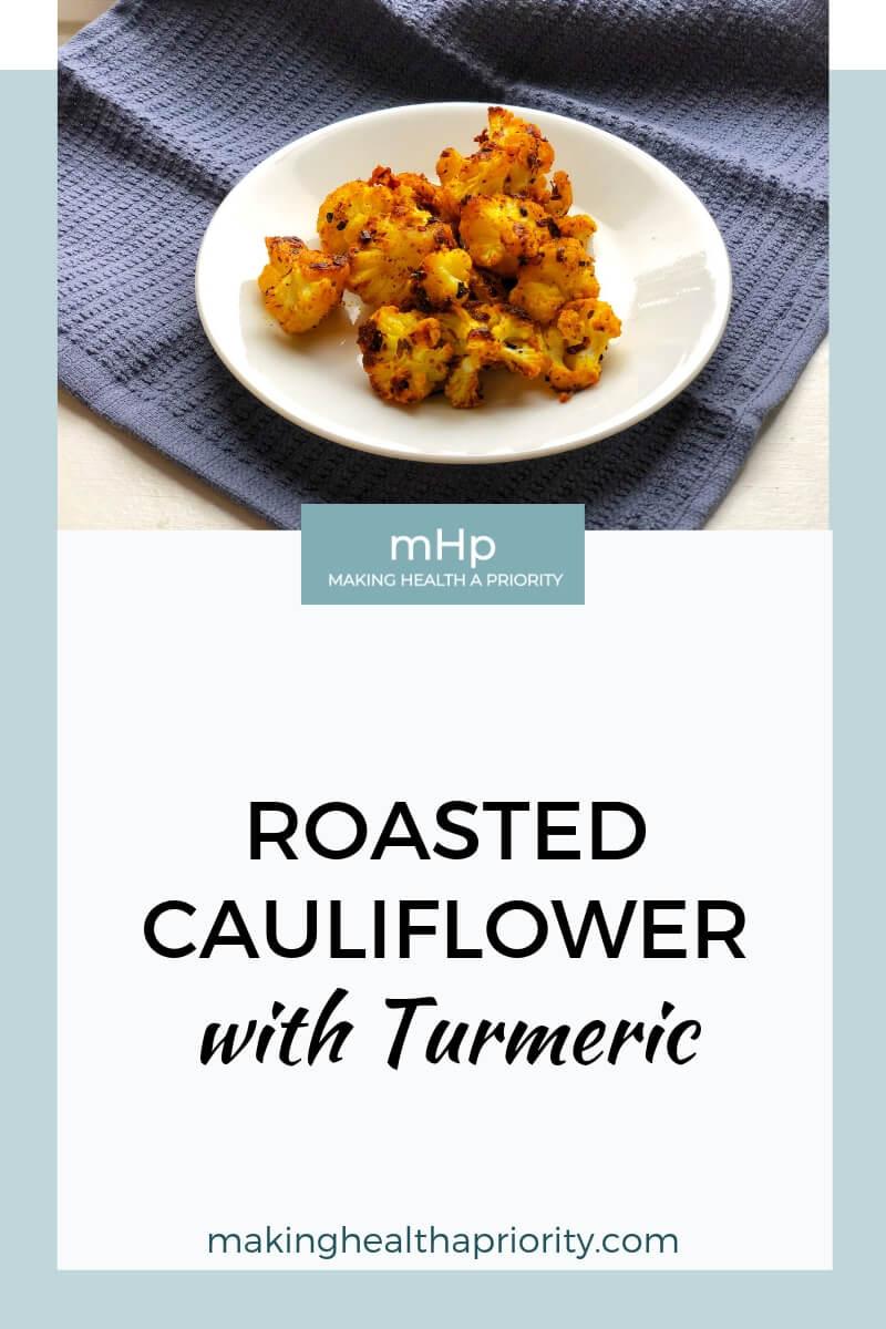 Healthy Roasted Cauliflower with Turmeric