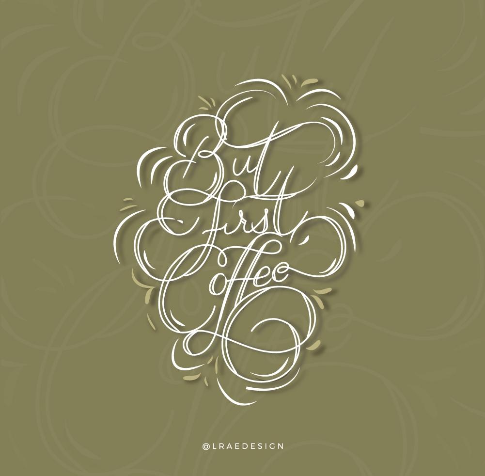 L. Rae Design - ButFirstCoffee