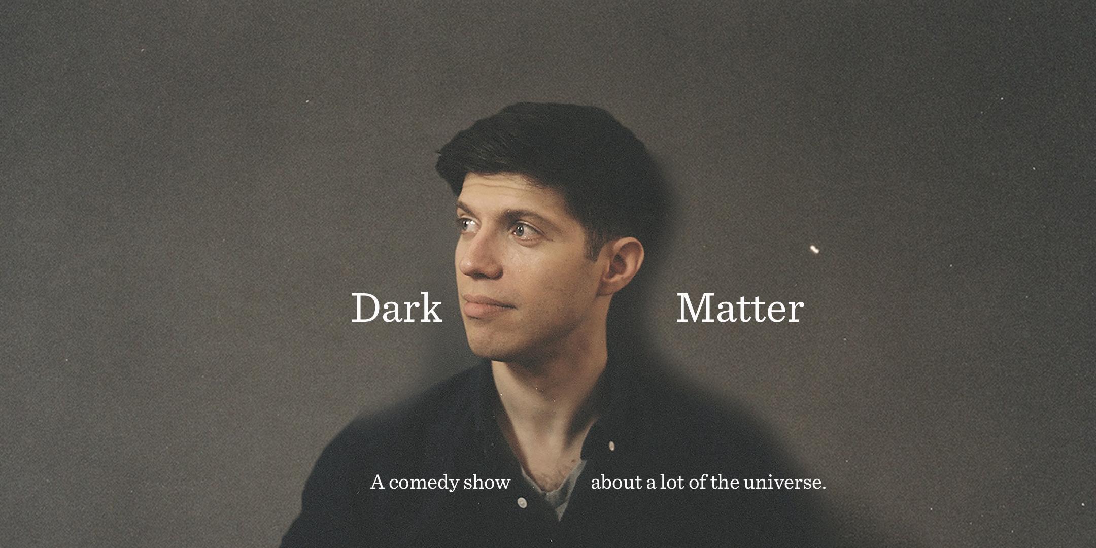 Dark Matter Promo 21601080.jpg