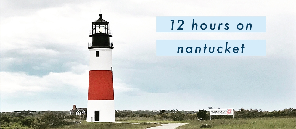 12-hours-on-nantucket-caitlin-elliott-travel-new-england