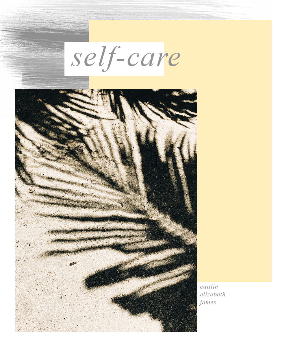 self-care_caitlin elizabeth james_blog_self-help
