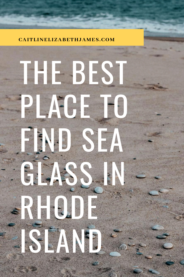 best-place-to-find-sea-glass-rhode-island-caitlin-elizabeth-james-pinterest-2.PNG