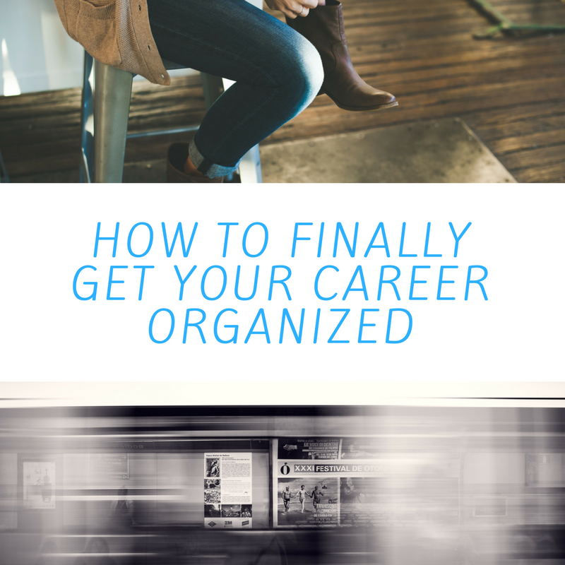 Get Your Career Organized.png