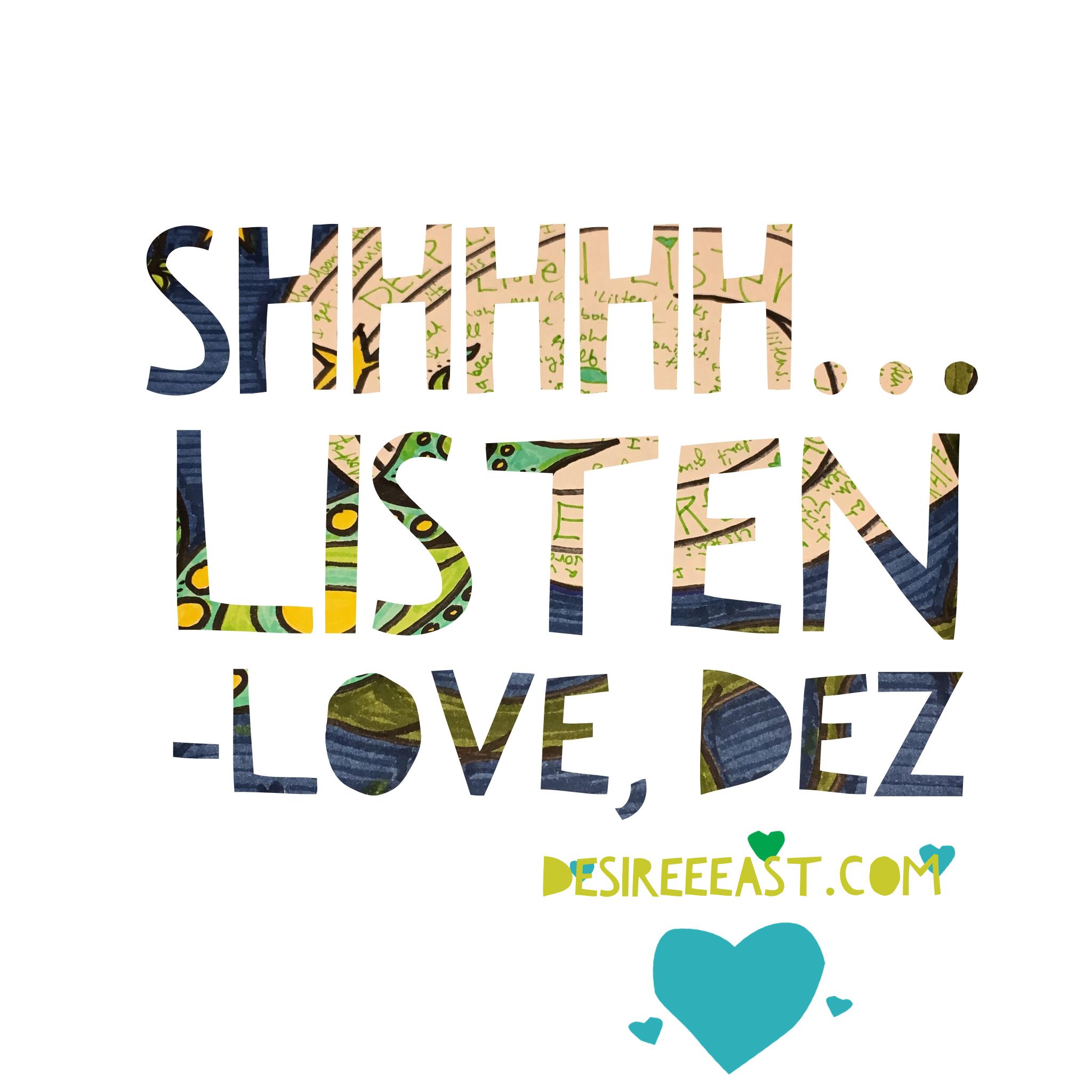 shhh-listen-dez-graphic.png