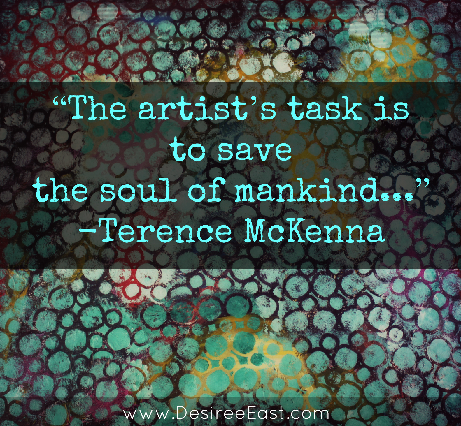 terence mckenna quote painting by desiree east.jpg
