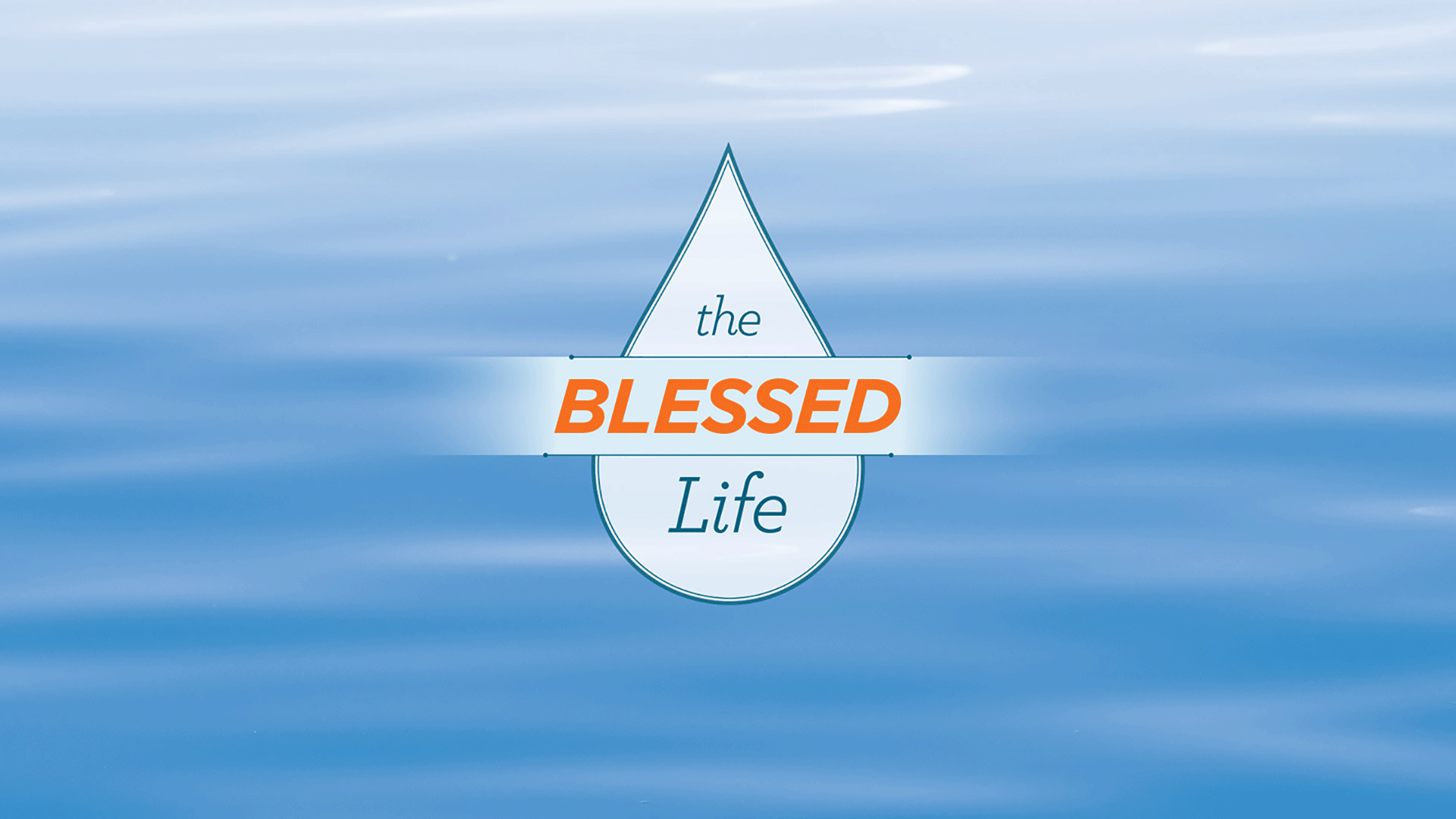 BlessedLife-1920x1080.png