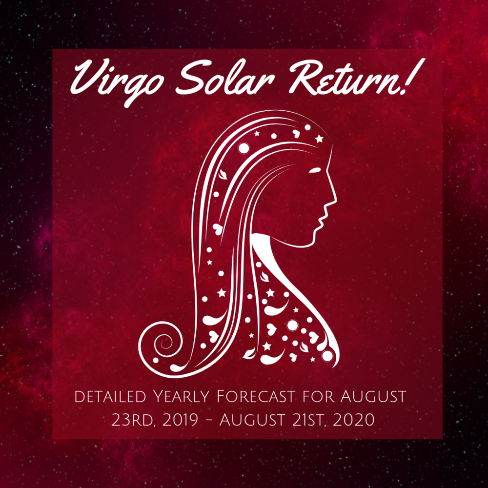 Calling all Virgo Sun Signs! Last call to pre-order your Solar Return Yearly Forecast Videos to receive 25% off! Only $9.99 until August 1st (regular $12.99)!    In this 2 hour forecast with supplemental materials, you'll get a detailed overview of the most important planetary influences impacting your personal solar year ahead! Specific indications are included for each birth date to help you to get as much detail as you need to plan ahead! :)