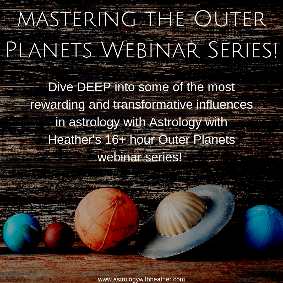Mastering The Outer Planets Webinar Series   Learn About Some of the Most Transformative Influences in Astrology!  Dive DEEP Into the Outer Planets in this Comprehensive Series!  In this in-depth webinar series, we will be diving DEEP into all of the outer planets: Saturn, Uranus, Neptune, Pluto and a FREE BONUS WEBINAR on Jupiter!  All live webinars will be held on Saturday afternoons at 12pm (Mountain Time, USA) and will be recorded for your convenience with an MP3 video version of the webinar made available within 48 hours of the live event.    Register now to receive the full series for 30% off! Only $99! The price goes up to $149 once the series is completed.