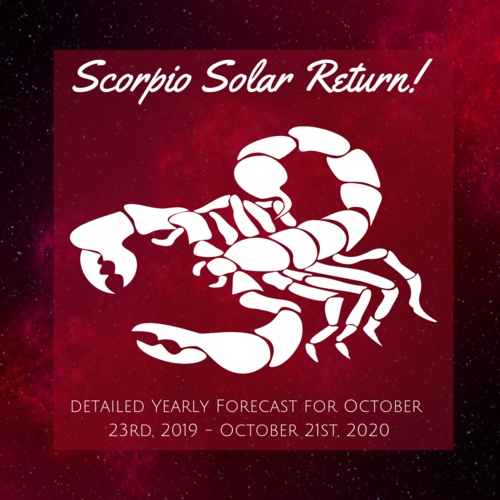 Calling all Scorpio Sun Signs! Your Solar Return Yearly Forecast Video is AVAILABLE NOW    ! Follow this link to order yours today!    In this 2 hour forecast with supplemental materials, you'll get a detailed overview of the most important planetary influences impacting your personal solar year ahead! Specific indications are included for each birth date to help you to get as much detail as you need to plan ahead! :)