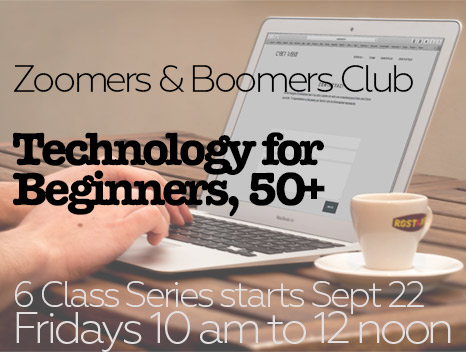 6 class series start:September 22, from 10 AM to 12 Noon - 1. Working with Microsoft Windows.2. Sending and receiving emails and email attachments.3. Skype connect with your kids or grandkids.4. Using your iPhone or Samsung phone.5. Using the Internet, search bookmark and download6. Online privacy, protecting yourself.$20.00 per class