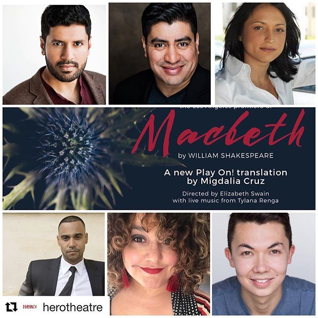 #Repost @herotheatre ・・・ Rounding out our cast of Macbeth! Danvir Singh, Richard Azurdia, Carolyn Zeller, Ephraim Lopez, Elisa Bocanegra & Miles Bryant. Our 12/8 performance is sold out. Join our active waiting list by clicking the link in our bio! #teamhero #macbeth #shakespeare #herotheatre #migdaliacruz #playon #translation #losangeles