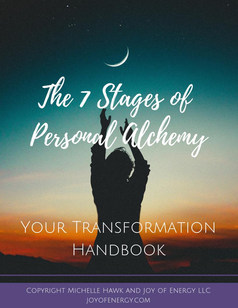 Handbook 7 Stages of Alchemy Transformation Alchemist Michelle Hawk Spiritual Mentor Shaman Healer Healing