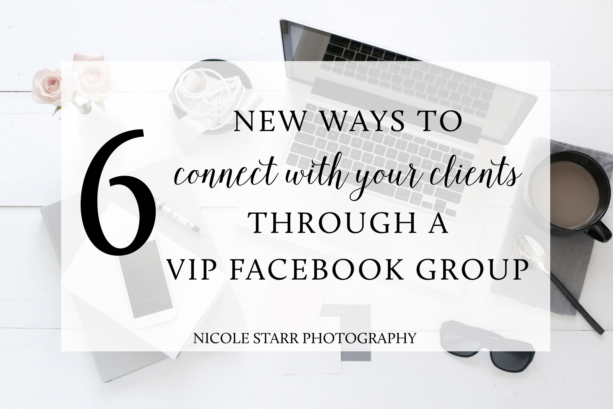 marketing to ideal clients through facebook by nicole starr photography
