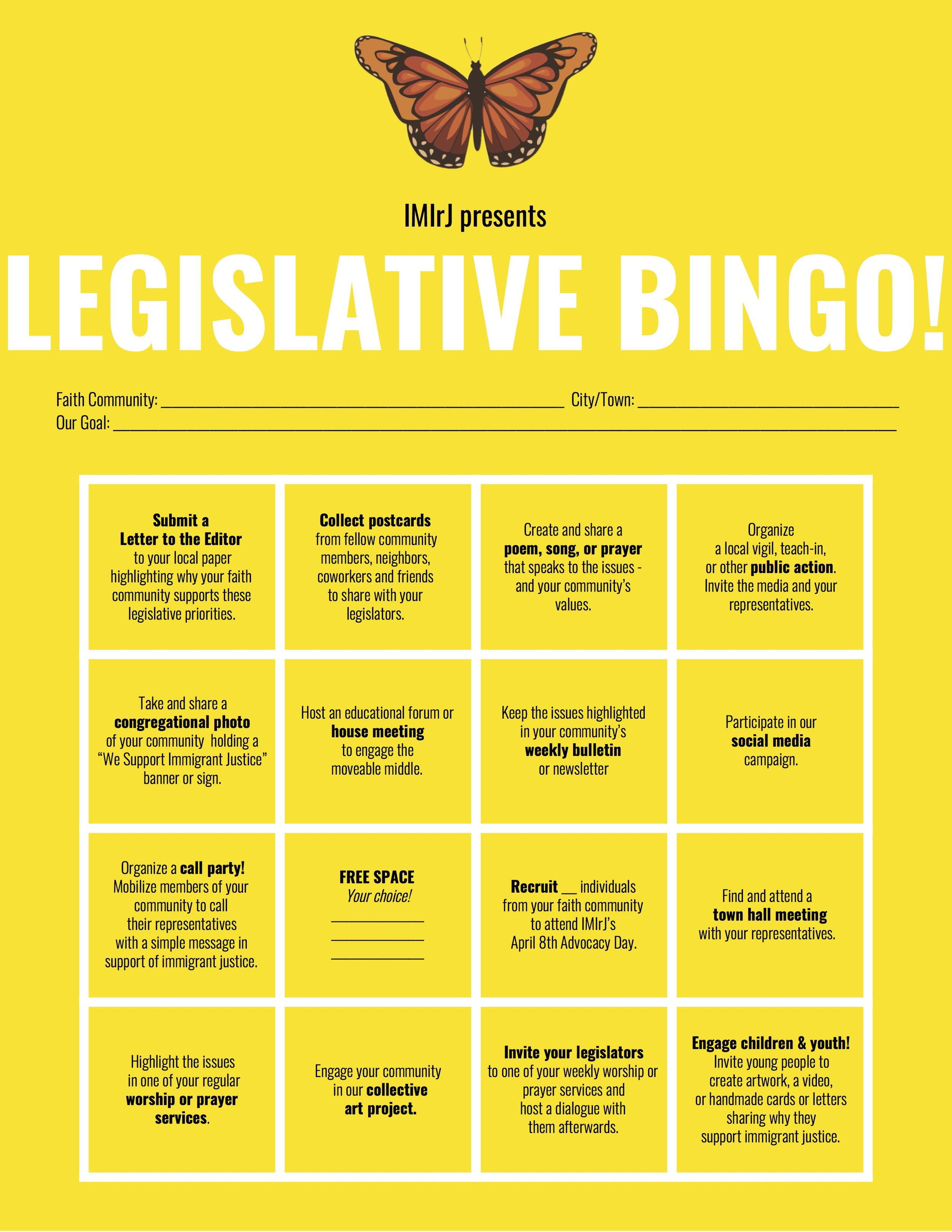 Let's Play Bingo! - Our 2019 Legislative Bingo Card includes concrete actions, political art projects, liturgical offerings and educational activities - with plenty of room for you to be creative and adapt for your own community's context. Download Card in Full Color here.Download Card for B&W printing here.En español here.Then sign up your faith community's team to play so we can support you, cheer you on, and make sure you are eligible for prizes!