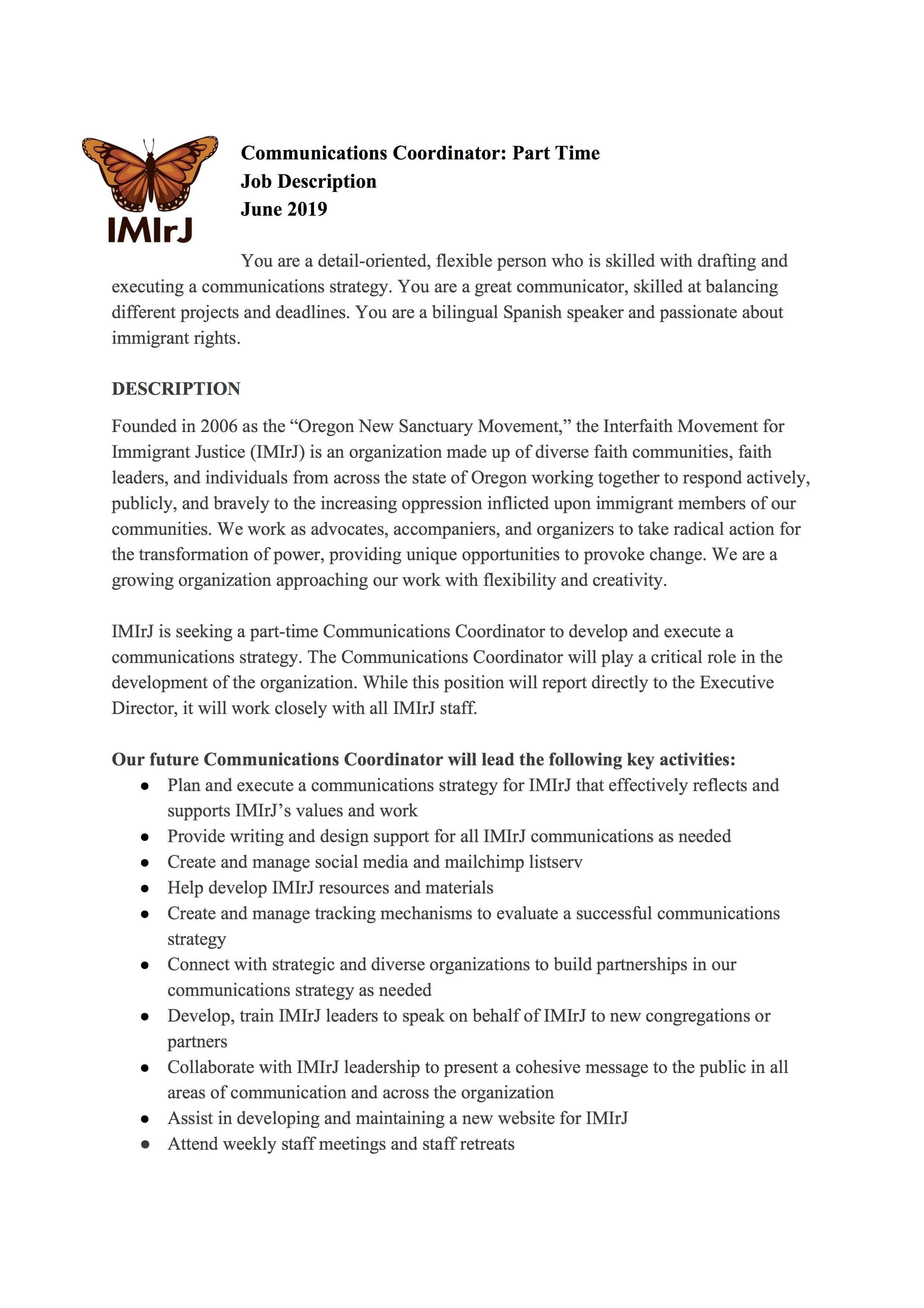 IMIrJ is hiring. - We are looking for a part-time Communications Coordinator. We will begin reviewing applications starting July 24th. Position will remain open until filled.