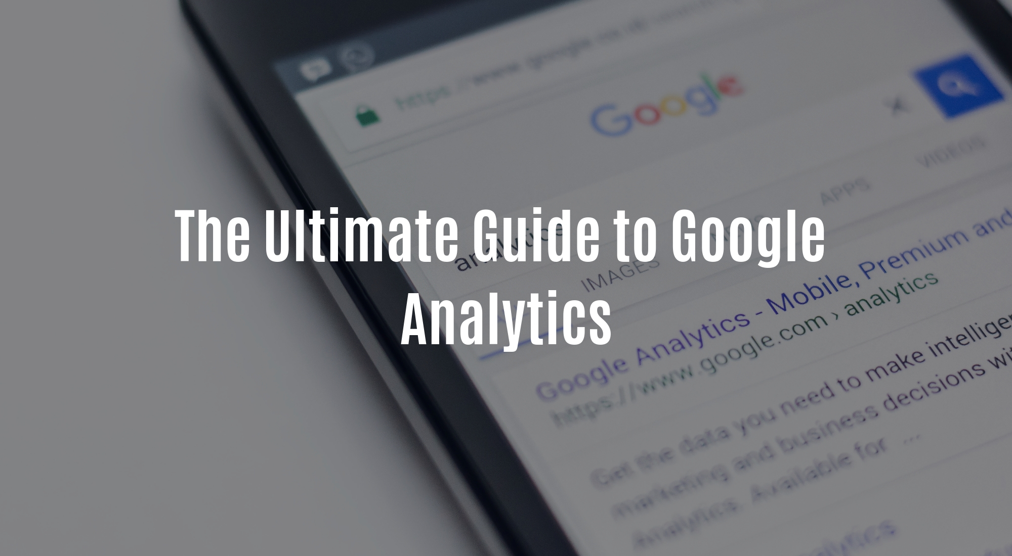 The Ultimate Guide to Google Analytics.jpg