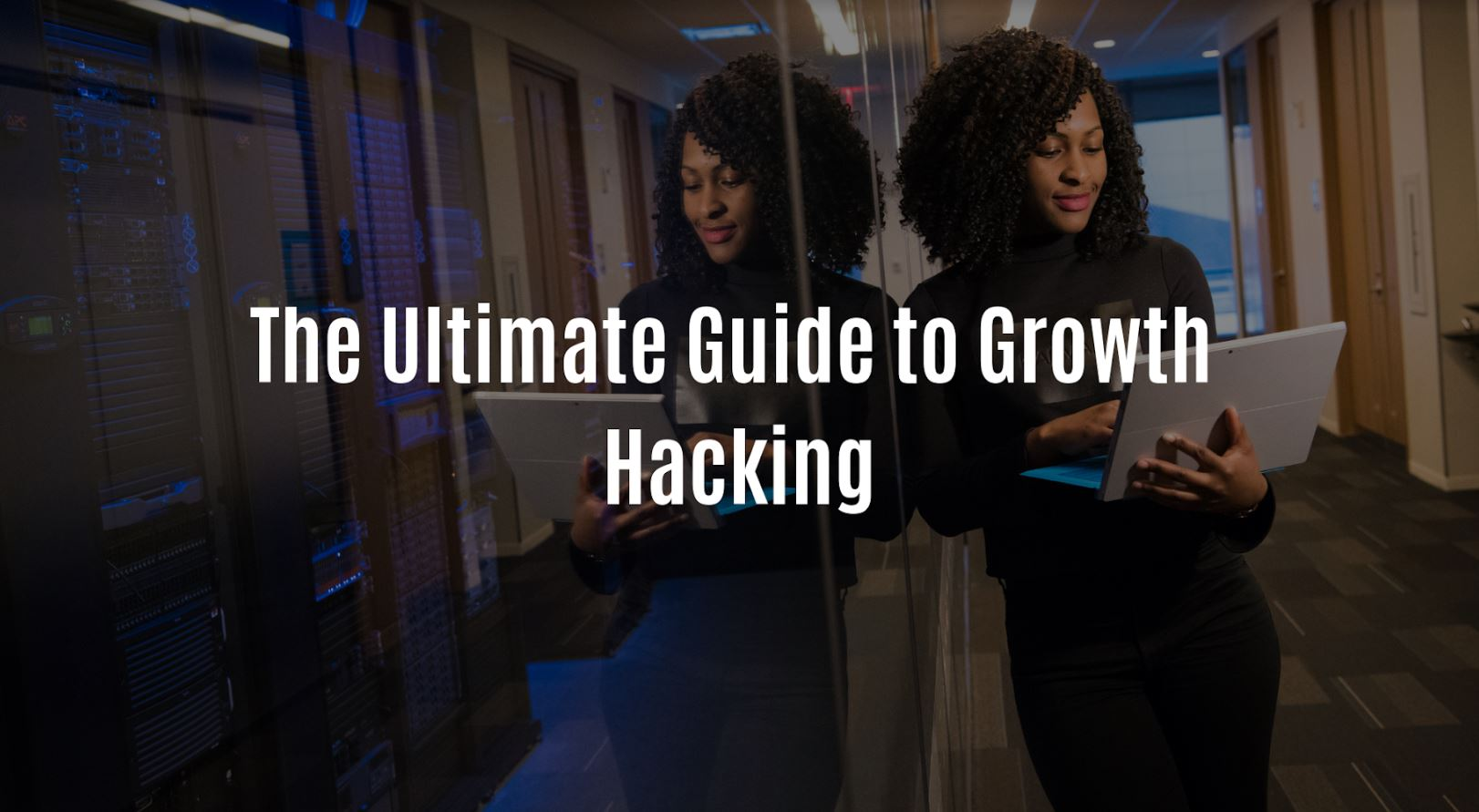 The Ultimate Guide to Growth Hacking.JPG