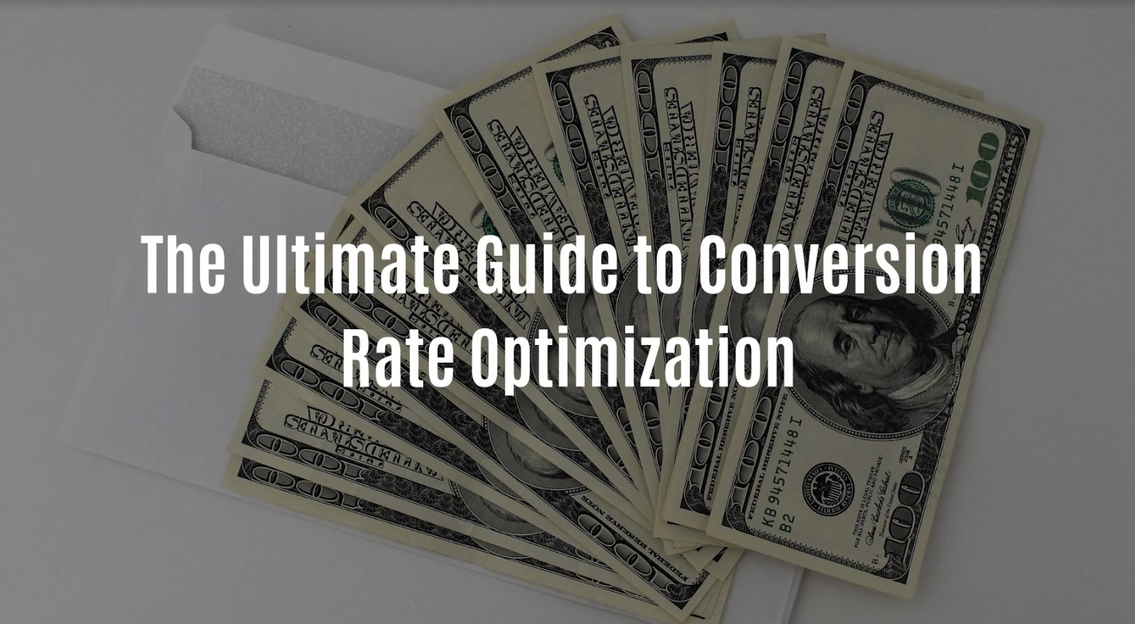 The Ultimate Guide to Conversion Rate Optimization.JPG