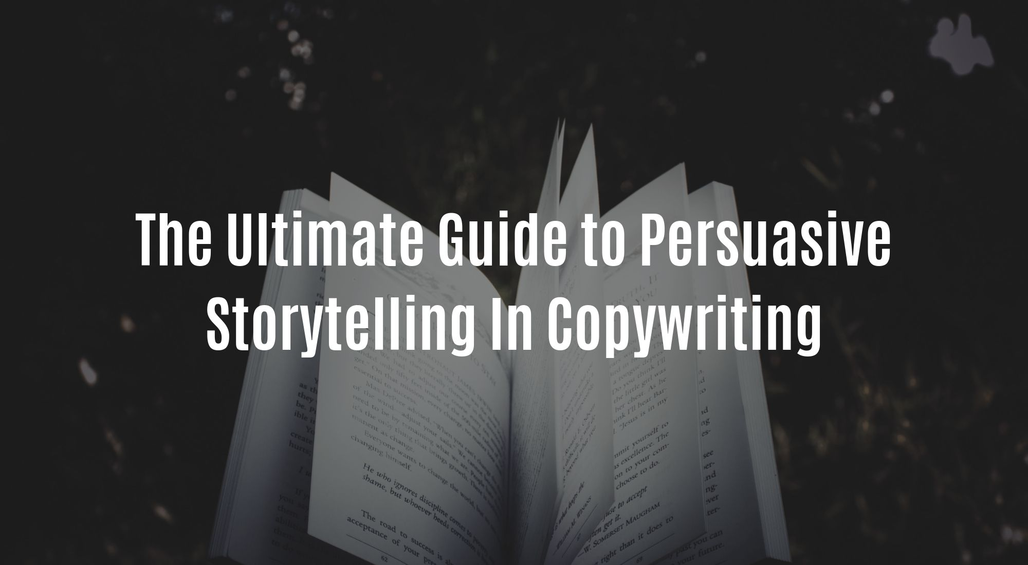 The Ultimate Guide to Persuasive Storytelling In Copywriting.jpg