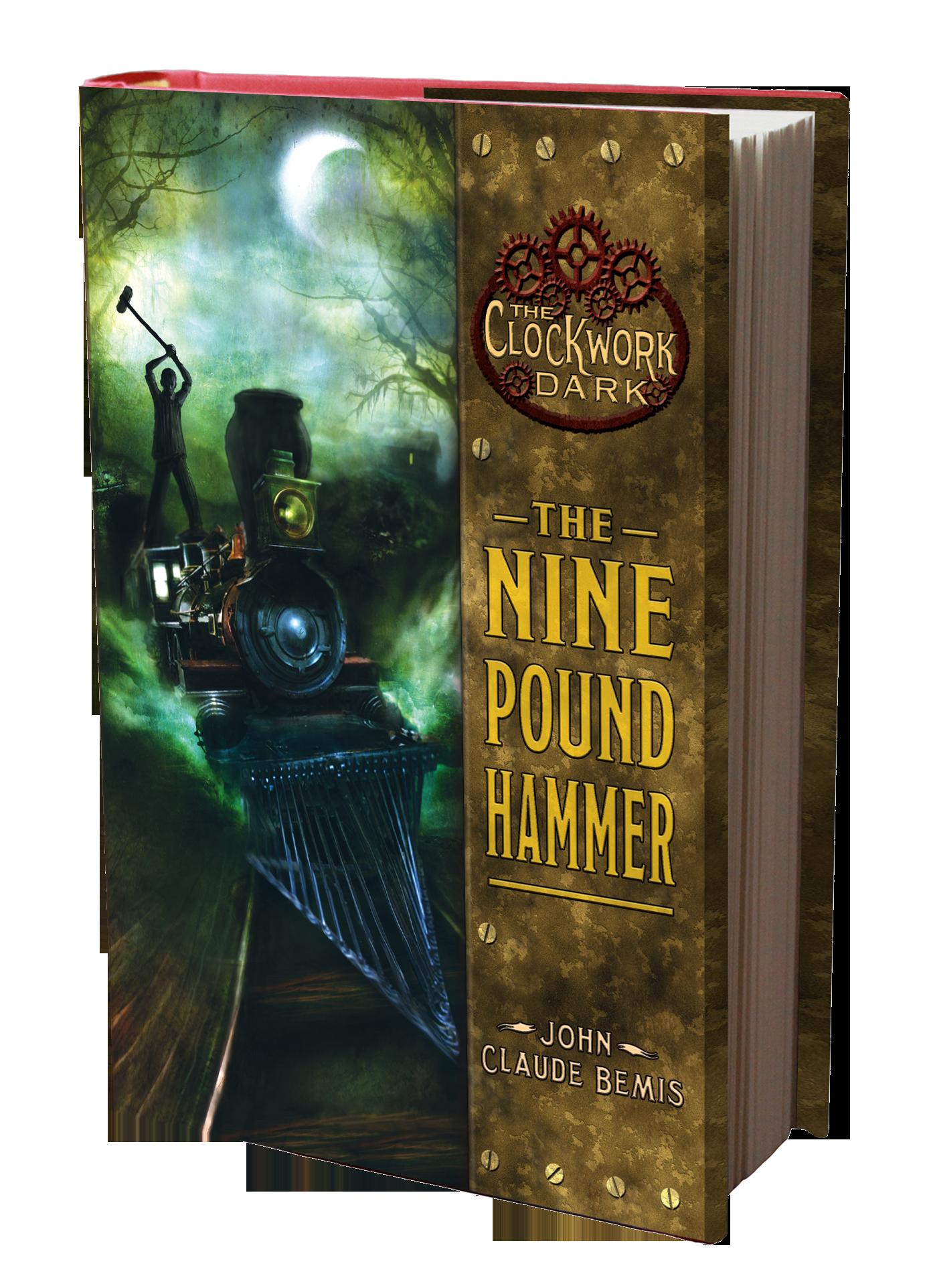 The Nine Pound Hammer Book 1 in Clockwork Dark trilogy