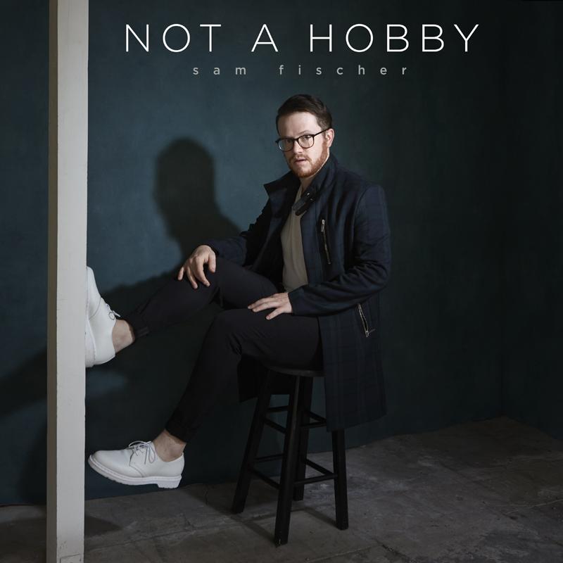Sam Fischer Not A Hobby EP.jpg