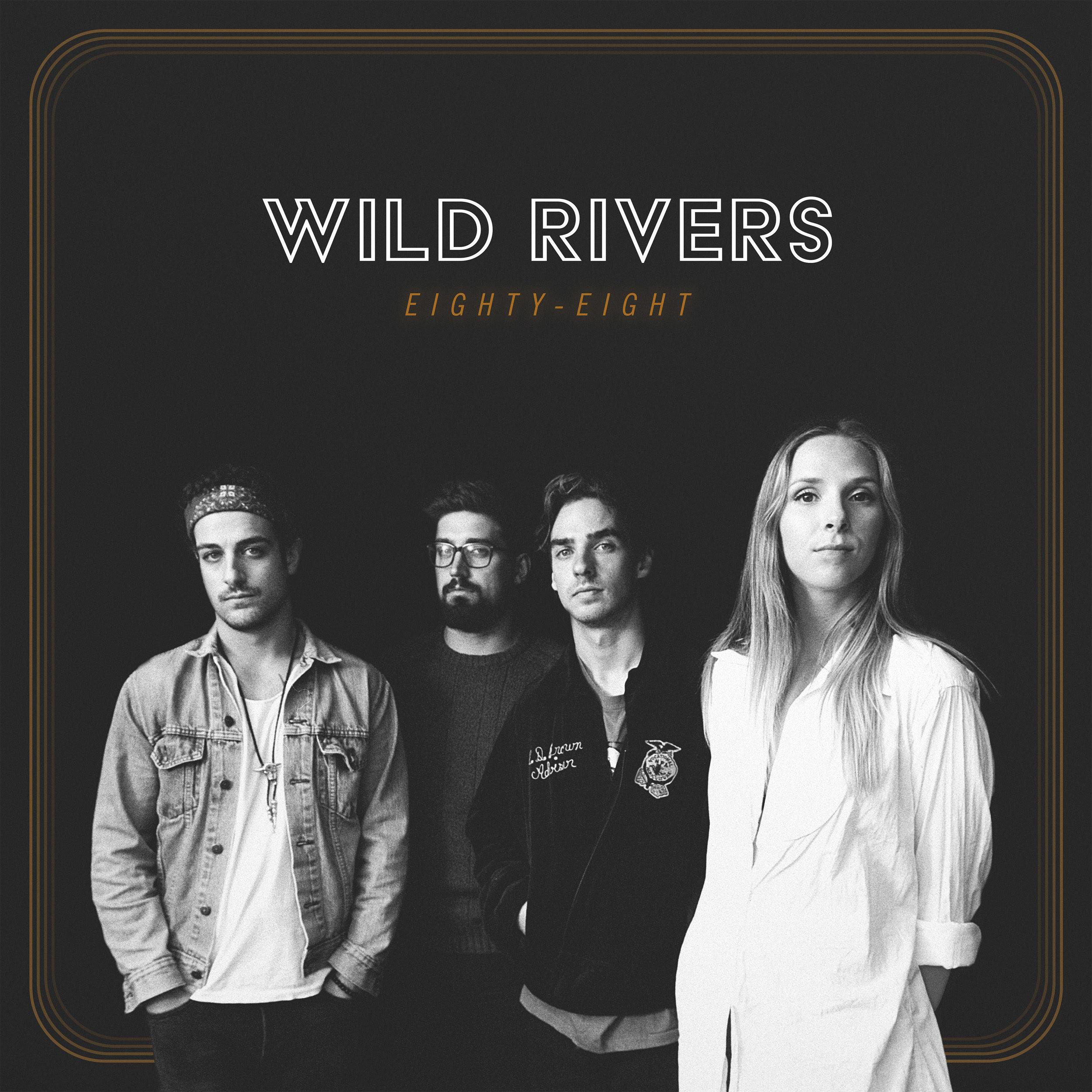 Wild Rivers Eighty-Eight EP.jpg