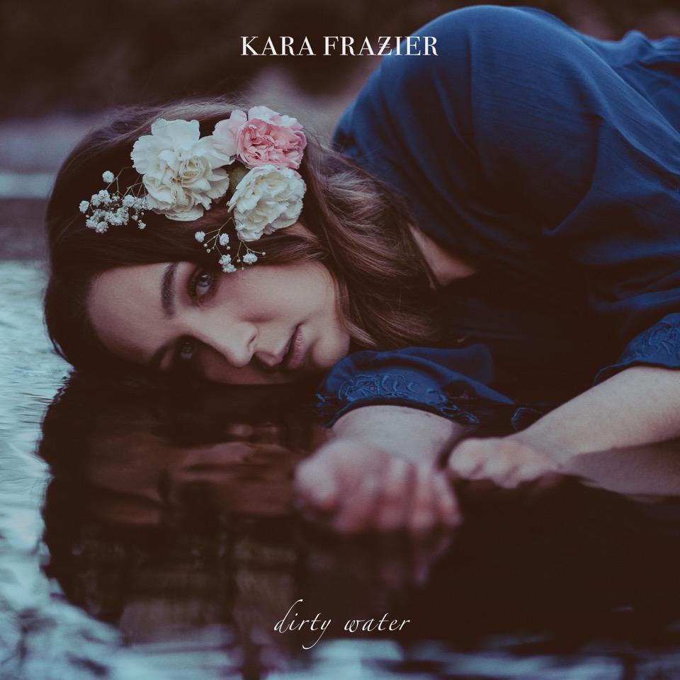 Kara Frazier Dirty Water.jpeg
