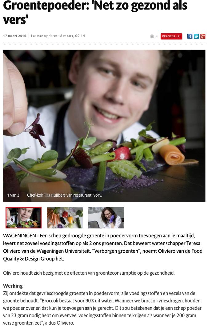 Link:http://www.gelderlander.nl/regio/de-vallei/wageningen/groentepoeder-net-zo-gezond-als-vers-1.5826189