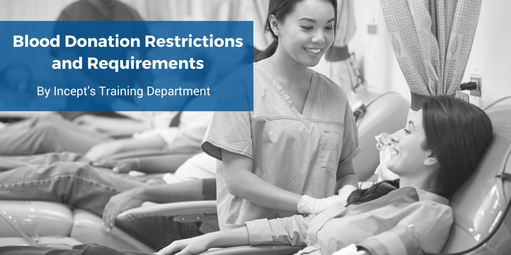Blood Donation Restrictions and Requirements