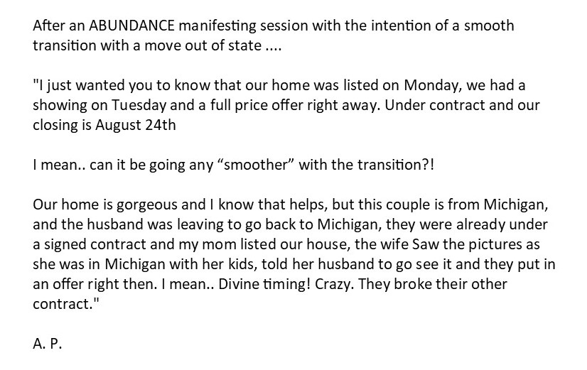 After a recent ABUNDANCE Manifesting Circle, Leslee received this feedback from A.P...