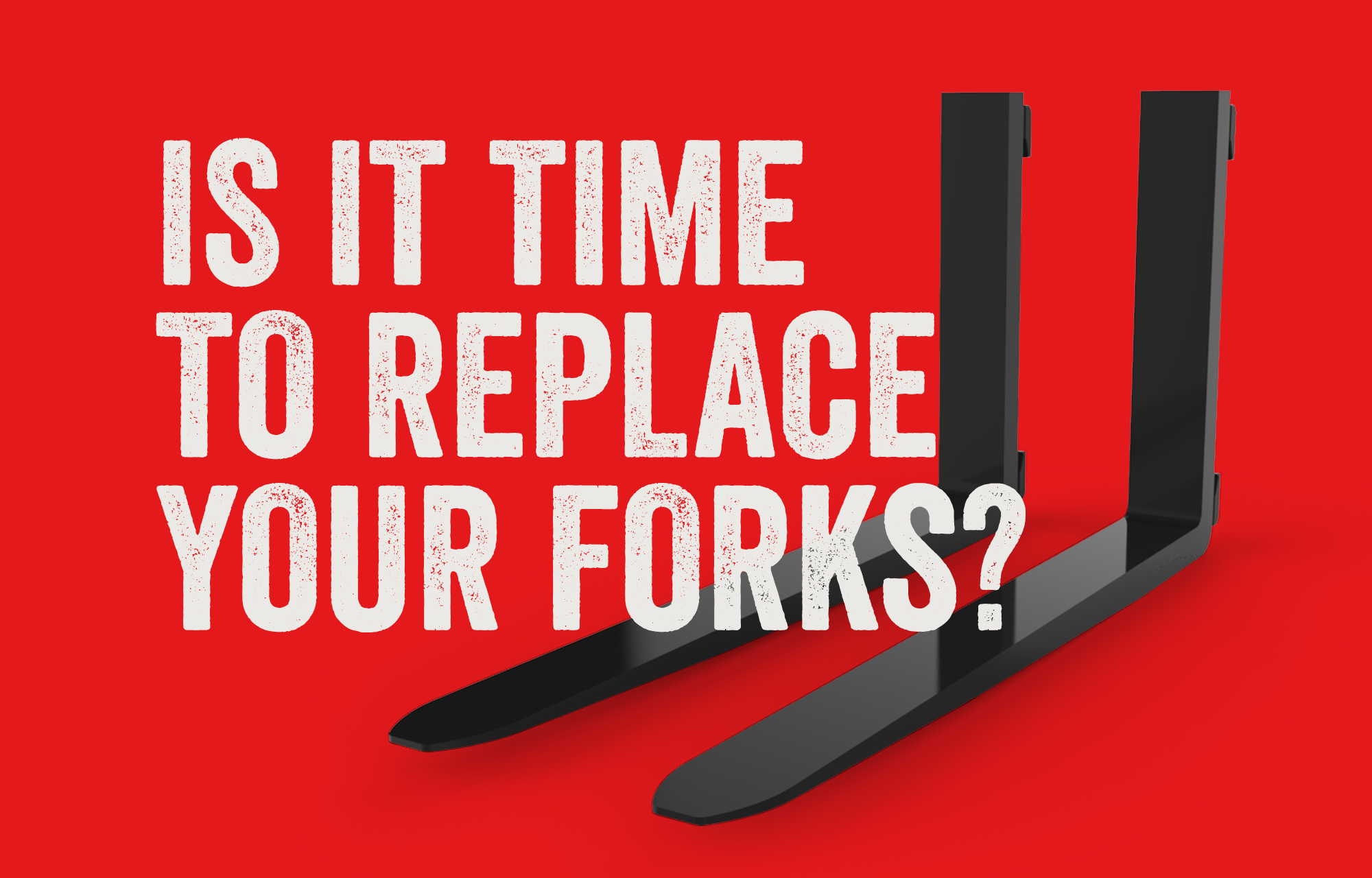 Is it Time to Replace Your Forks.jpg