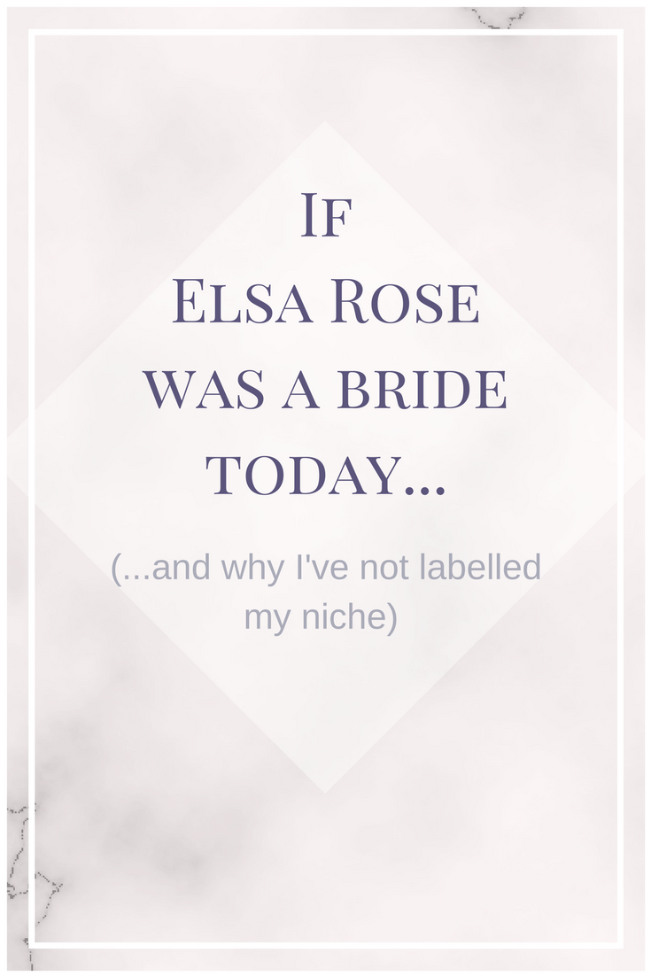 If Elsa Rose were a bride today....png