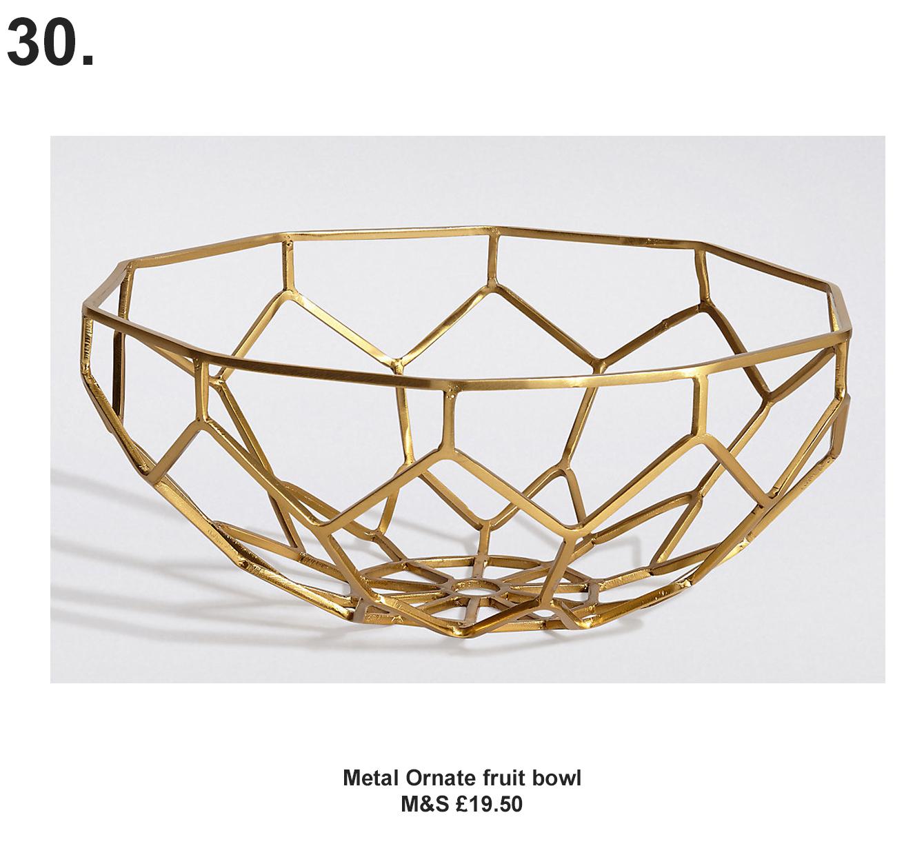 Metal Ornate Fruit Bowl, M&S £19.50