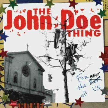"""JOHN DOE """"FOR THE BEST OF US"""""""