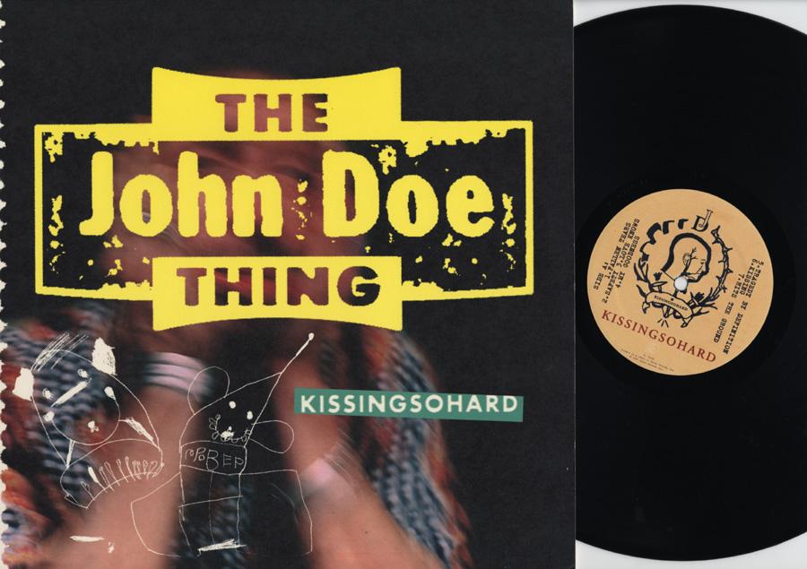 "THE JOHN DOE THING ""KISSINGSOHARD"""