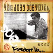 """JOHN DOE """"FREEDOM IS..."""""""