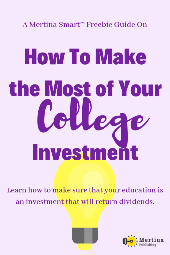 freebie - Make the most of college investment.png