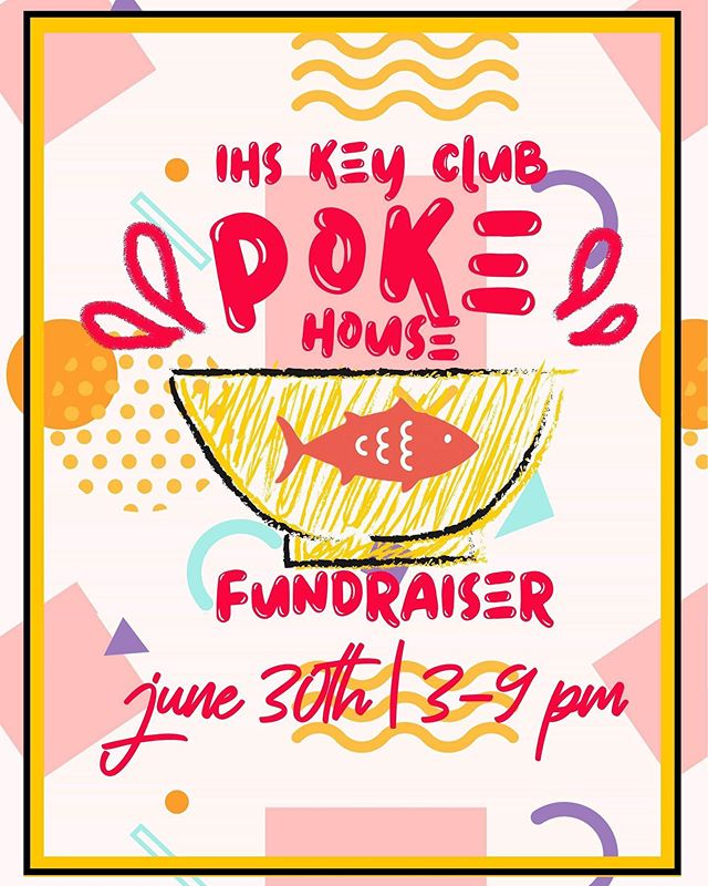 Independence Key Club is having a Poke House  fundraiser on June 30th from 3-9 PM!  Drop by after KCTC next Sunday, and have some good food while supporting IHS Key Club!  The address is 1698 Hostetter Rd, San Jose, CA 95131. See you there!  BE SURE TO PRESENT THE DIGITAL FLYER TO THE CASHIER (the event picture)!!