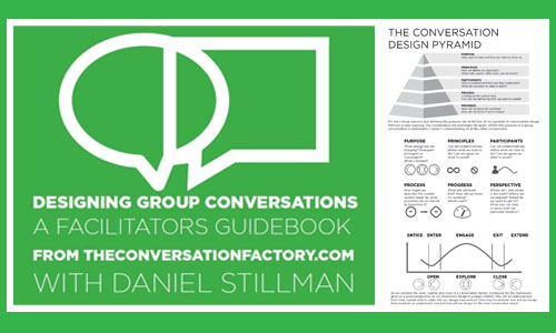 - 17 pages that dig into the frameworks, mindsets and skills of successful facilitators of group conversations.