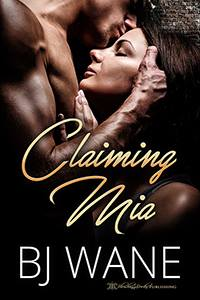 Claiming Mia - BJ cover.jpg