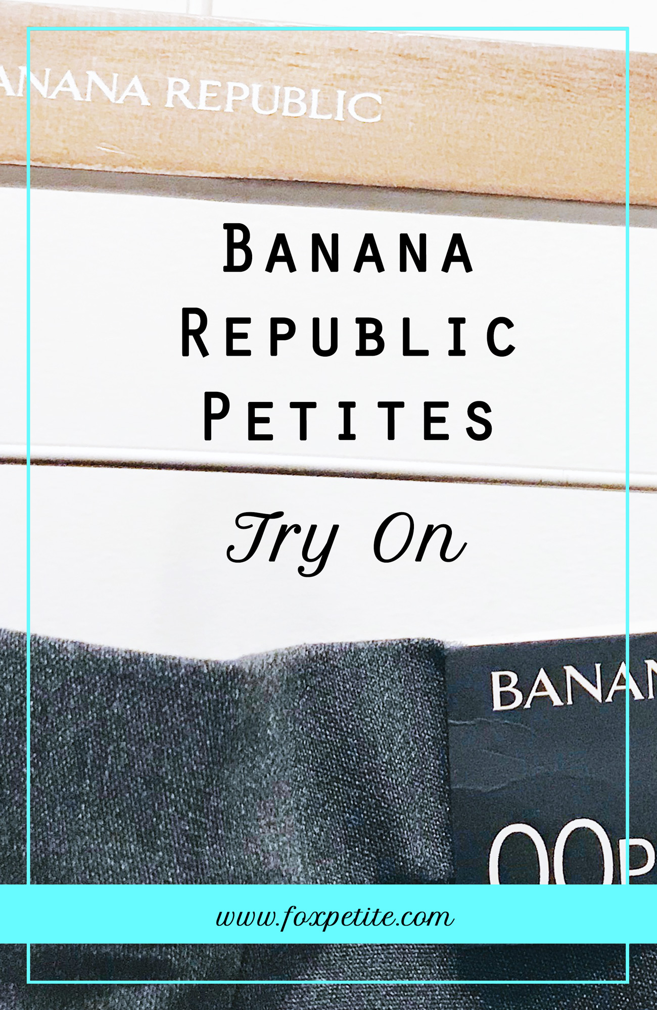 Banana Republic Petites try-on   blogger Fox Petite dressing room photos   #bananarepublic #tryon
