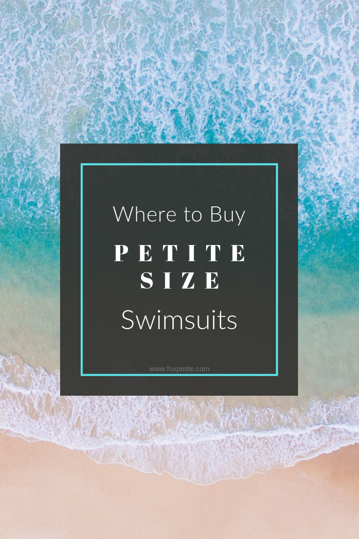 Where to Buy Petite Size Swimsuits | these brands carry swimwear for petites! From bikinis to one pieces. | Fox Petite Blog - petite style tips for women | #swimsuit #swimwear #summerstyle