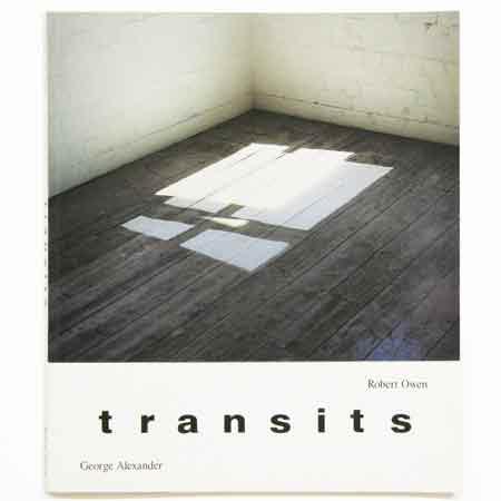 Transits   George Alexander, monograph, Wagga Wagga City Art Galley, NSW, 1988