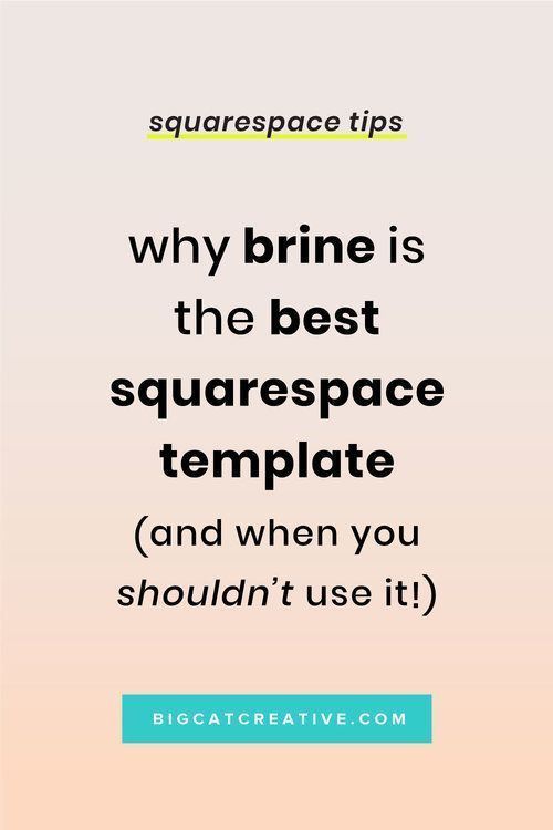 Why Brine is the Best Squarespace Template - Big Cat Creative